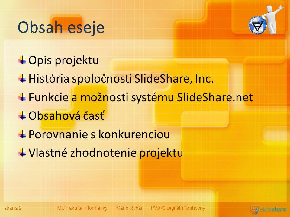 Obsah eseje Opis projektu História spoločnosti SlideShare, Inc.