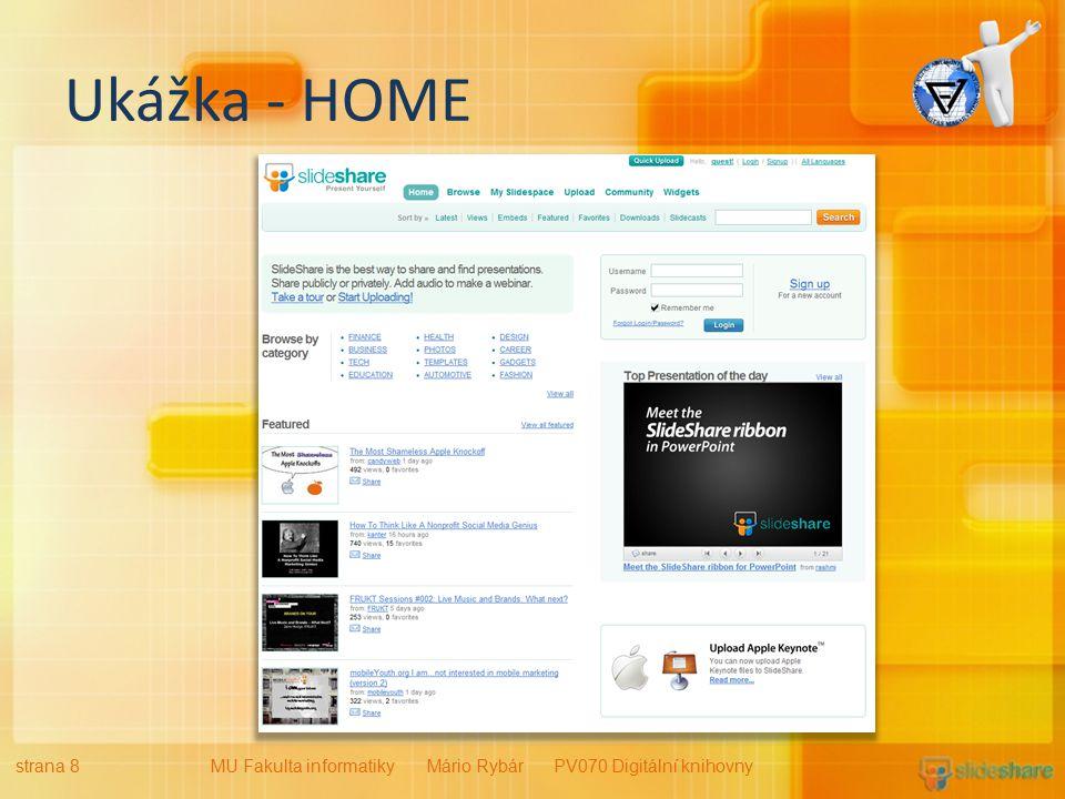 Ukážka - HOME strana 8MU Fakulta informatiky Mário Rybár PV070 Digitální knihovny