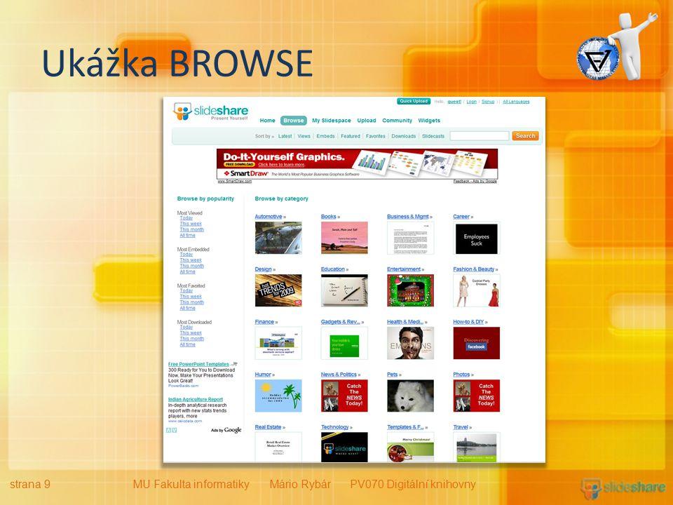 Ukážka BROWSE strana 9MU Fakulta informatiky Mário Rybár PV070 Digitální knihovny