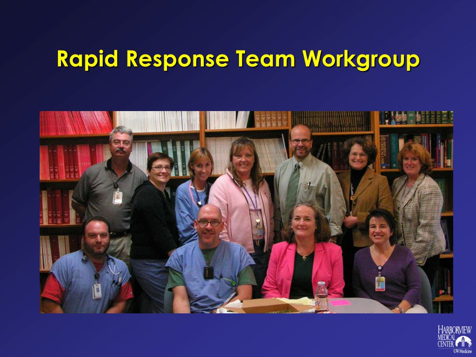 Rapid Response Team Workgroup