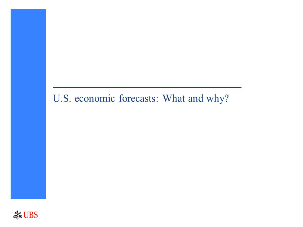 U.S. economic forecasts: What and why?