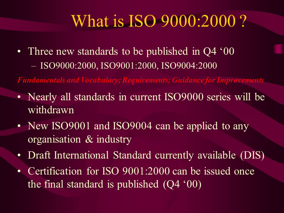 What is ISO 9000:2000 .
