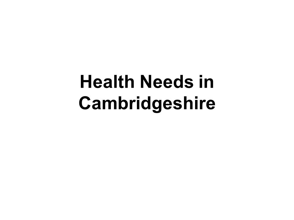 Health Needs in Cambridgeshire