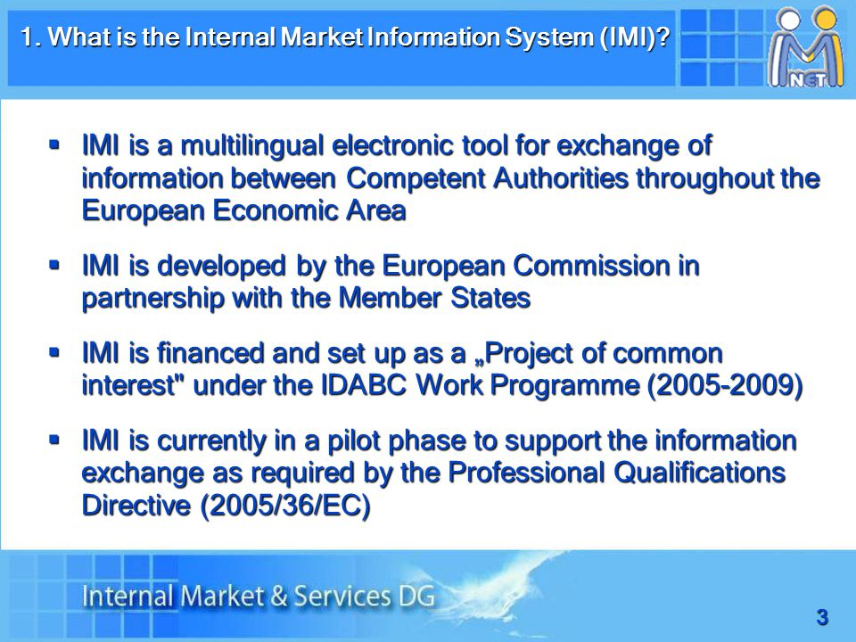 3 1. What is the Internal Market Information System (IMI).
