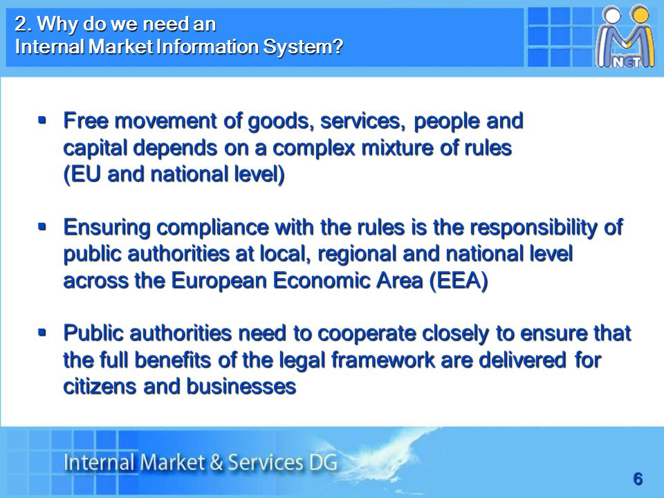 6 2. Why do we need an Internal Market Information System.