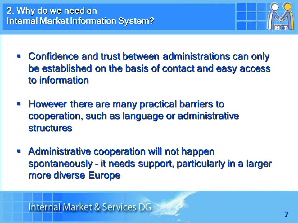 7 2. Why do we need an Internal Market Information System.