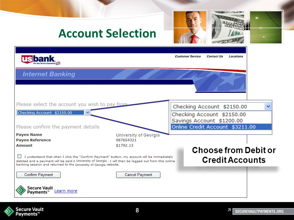 8 Account Selection Choose from Debit or Credit Accounts University of Georgia