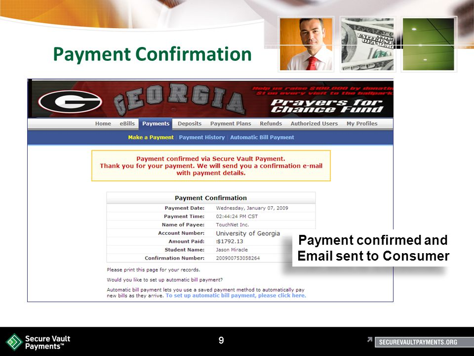 9 University of Payment Confirmation Payment confirmed and Email sent to Consumer