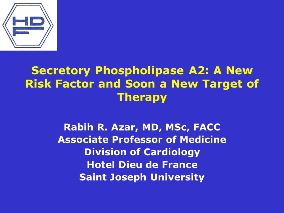 Secretory Phospholipase A2: A New Risk Factor and Soon a New Target of Therapy Rabih R.