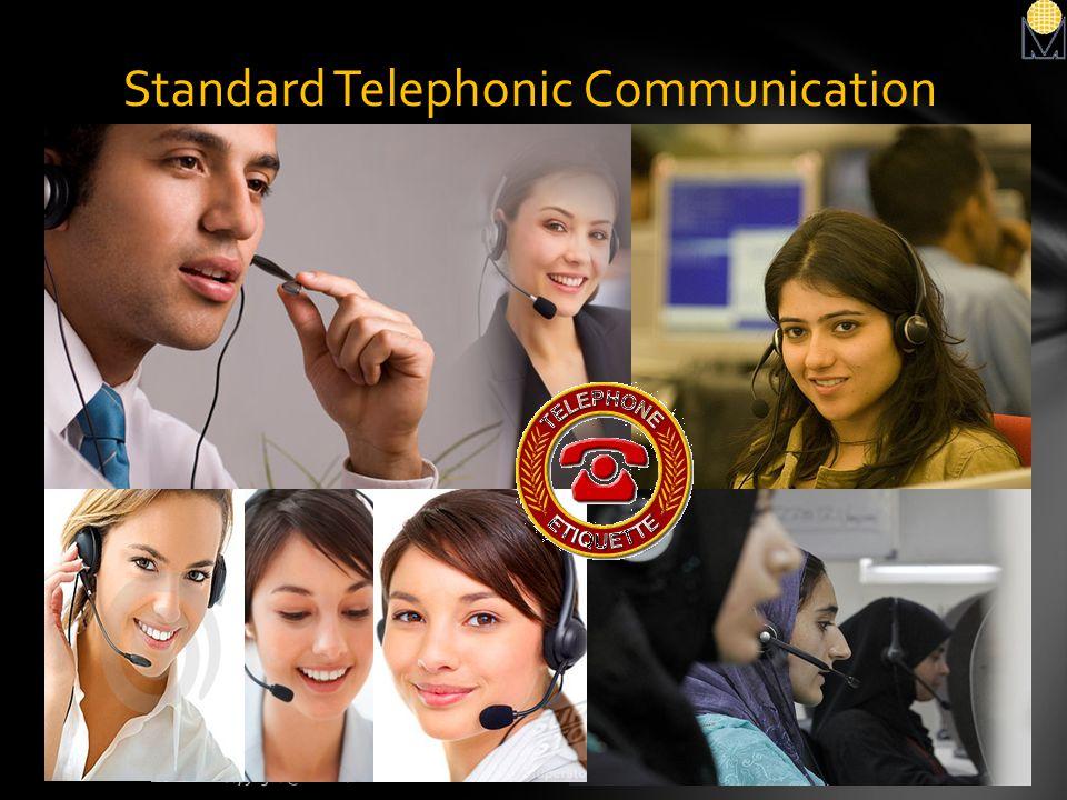 Standard Telephonic Communication 24Copyright @ MAT 2012