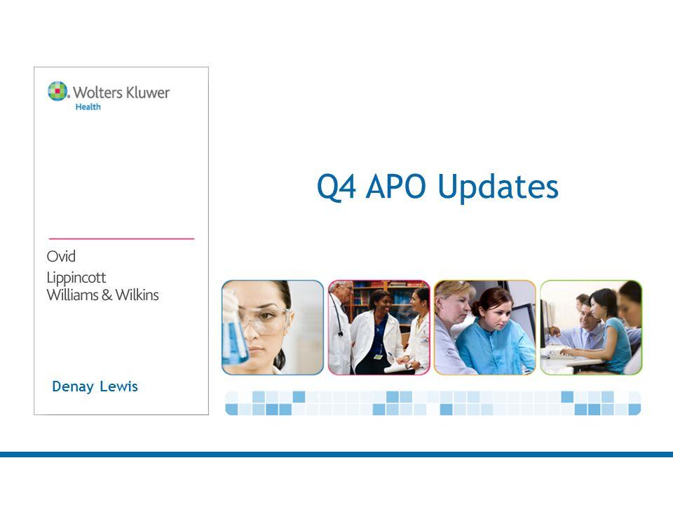 Denay Lewis Q4 APO Updates