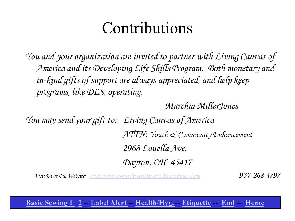 Contributions You and your organization are invited to partner with Living Canvas of America and its Developing Life Skills Program. Both monetary and