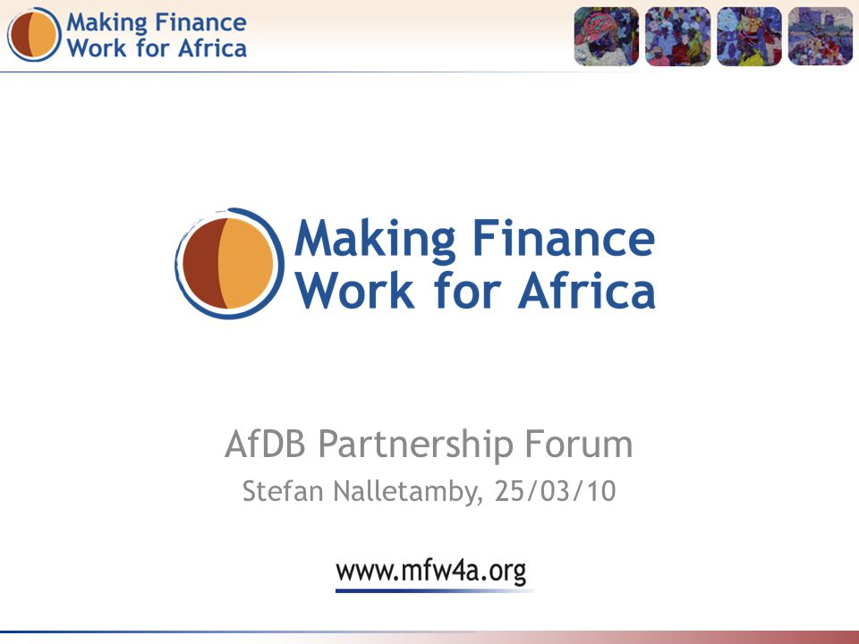 AfDB Partnership Forum Stefan Nalletamby, 25/03/10
