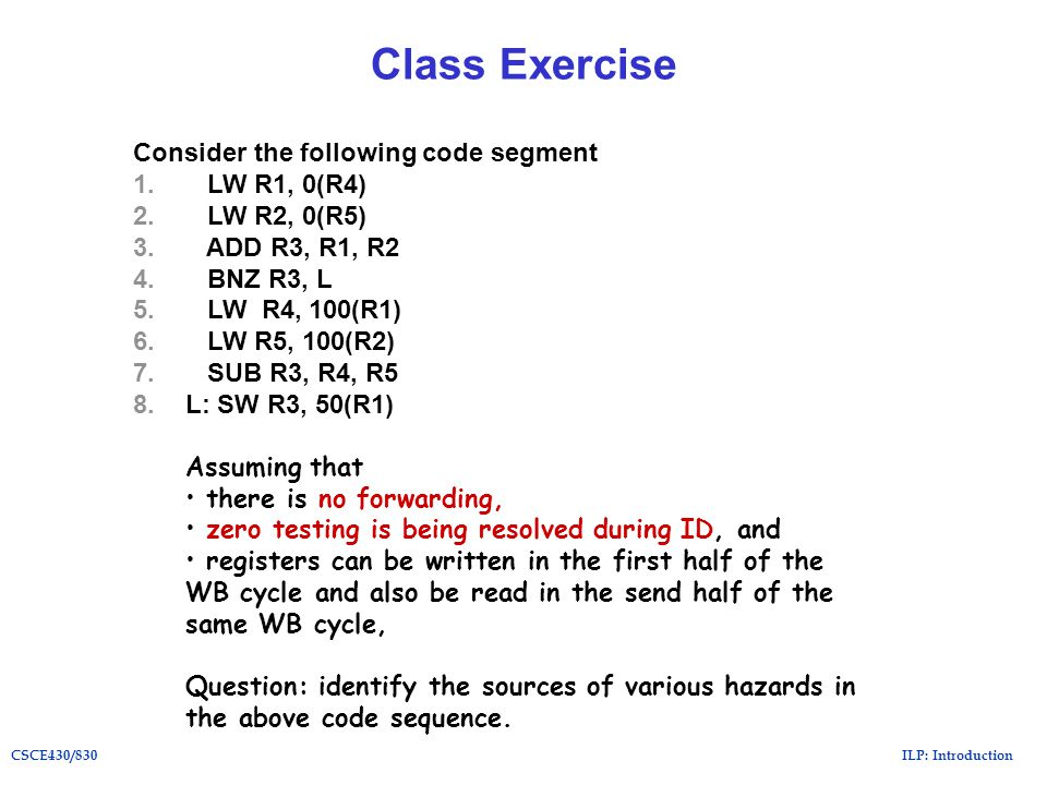 ILP: IntroductionCSCE430/830 Class Exercise Consider the following code segment 1.
