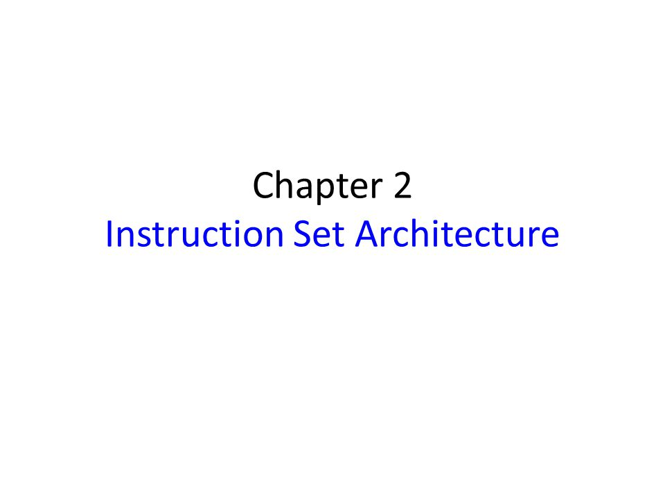 RISC Instruction Sets Sequence of simple RISC instructions for task: Load R2, A Load R3, B Add R4, R2, R3 Store R4, C Load instruction transfers data to register Store instruction transfers data to the memory Destination differs with same operand order