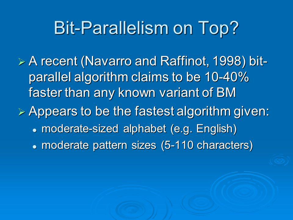 Bit-Parallelism on Top.
