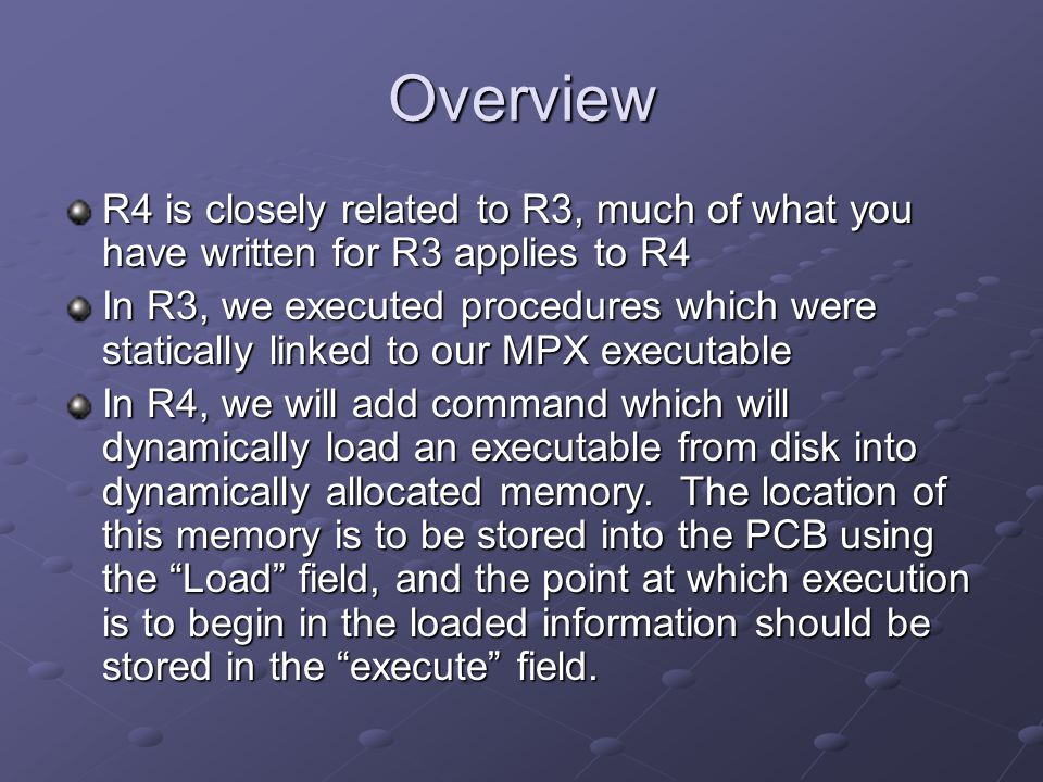 Overview R4 is closely related to R3, much of what you have written for R3 applies to R4 In R3, we executed procedures which were statically linked to