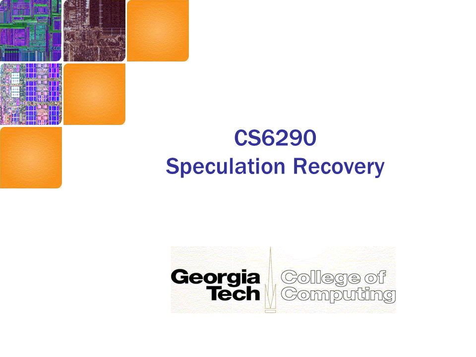 CS6290 Speculation Recovery