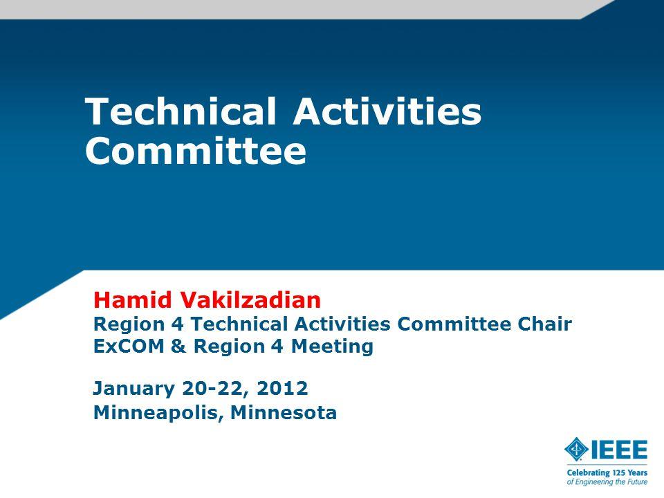 Tech Committee Area Coordinators 2011-2012 East Area: Subra Ganesan Central Area: Paul Tindal West Area: Christopher Felton Chair: Hamid Vakilzadian 14-Apr-15