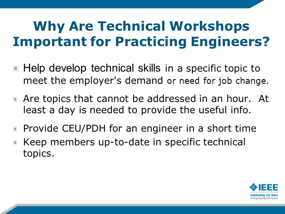 Why Are Technical Workshops Important for Practicing Engineers.