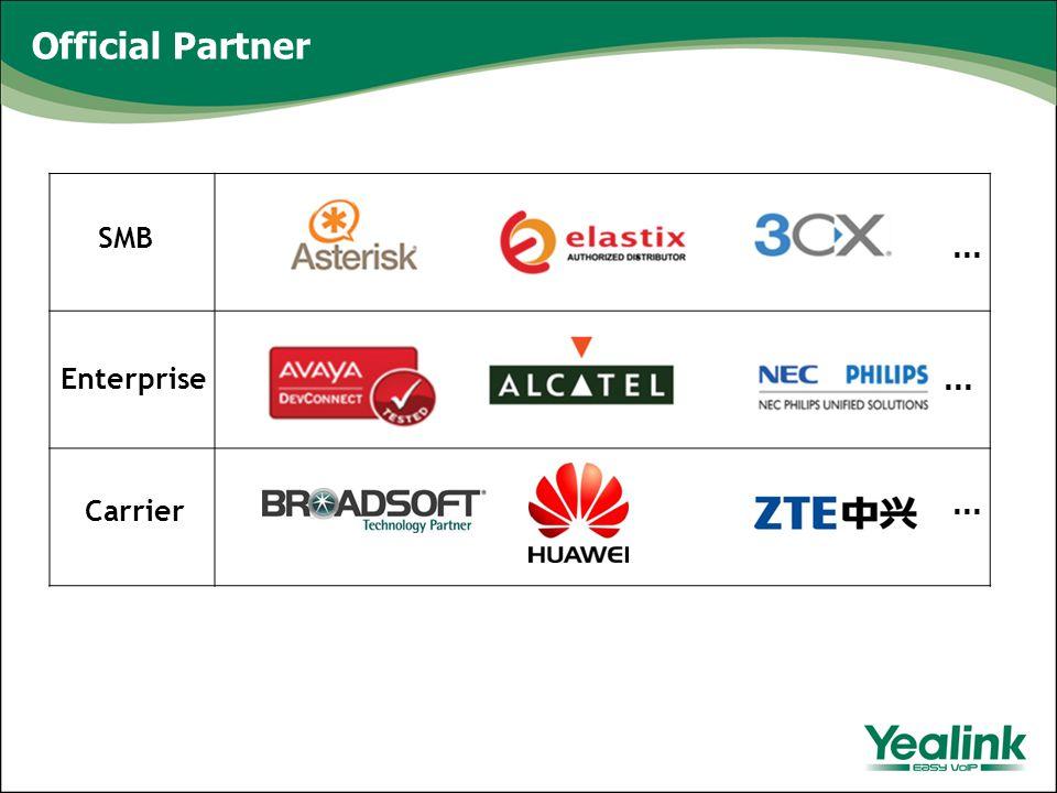 Enterprise SMB Carrier … … … Official Partner