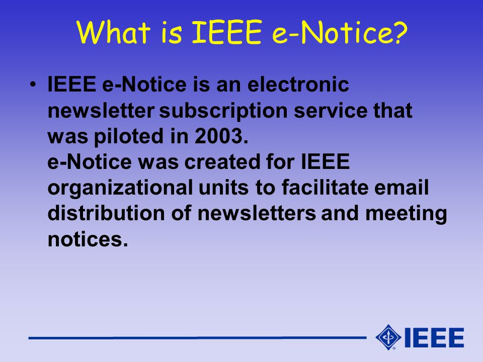 What is IEEE e-Notice.