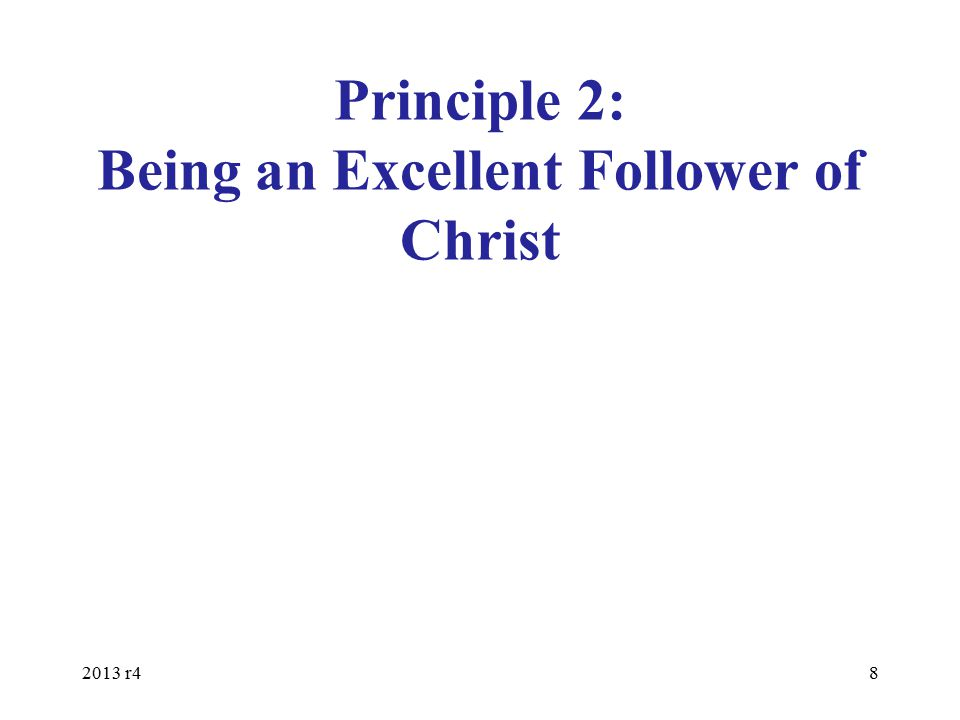 Notice the Subtitle of this Course The Best Leader is an Excellent Follower of Jesus Christ This applies to any form of leadership responsibility Are you an excellent follower of Christ.