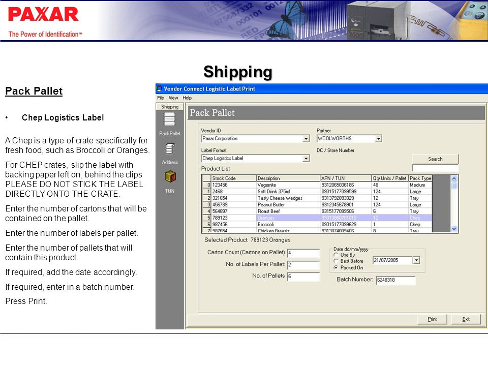 Shipping Print Address Label You can print an address label to direct your shipment to a specific area or person.