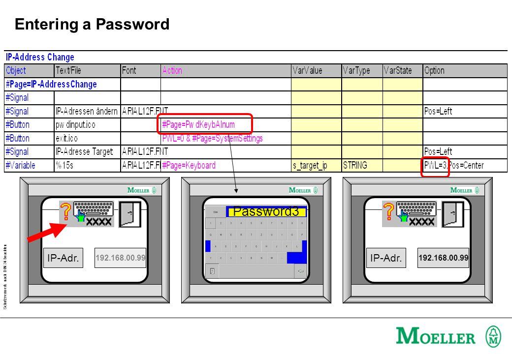 Schutzvermerk nach DIN 34 beachten Exercise: Password * * Level 1 Level 2 * Level 3 Password2 IP-Adr.