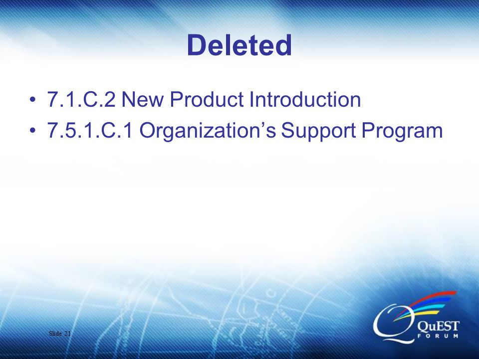 Slide 22 Broadened 7.1.C.3 Tools Management (was S.3) 7.2.3.HS.1 Organization's Recall Process 7.3.1.HS.1 Migration Planning (was S.2) 7.3.2.C.3 Requirements Allocation (was S.2) 7.3.3.HS.1 Design and Development Output 7.6.C.1 Equipment Identification (was H.1) 8.4.HS.1 Field Performance Data