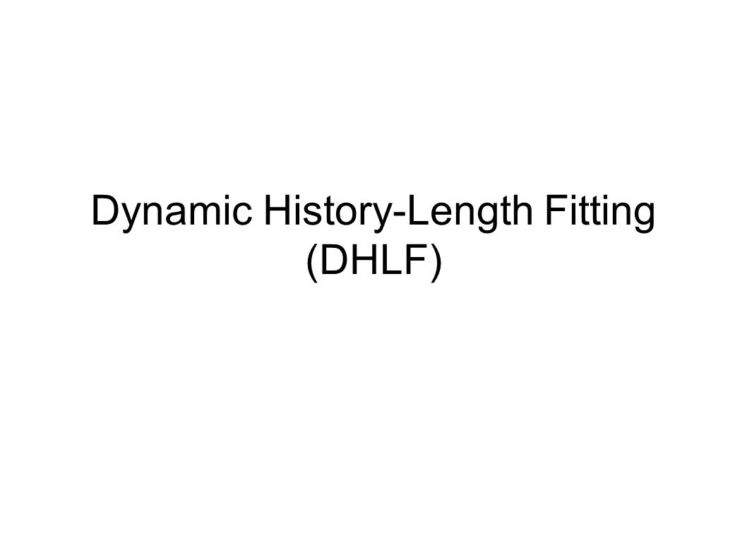 Dynamic History-Length Fitting (DHLF)