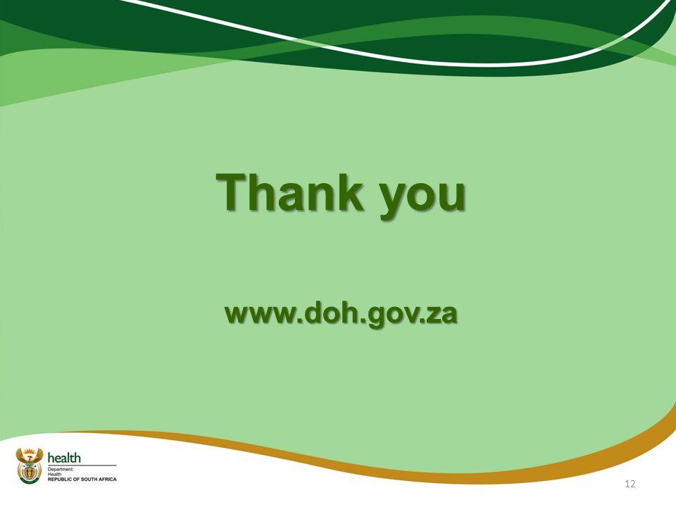 Thank you www.doh.gov.za 12