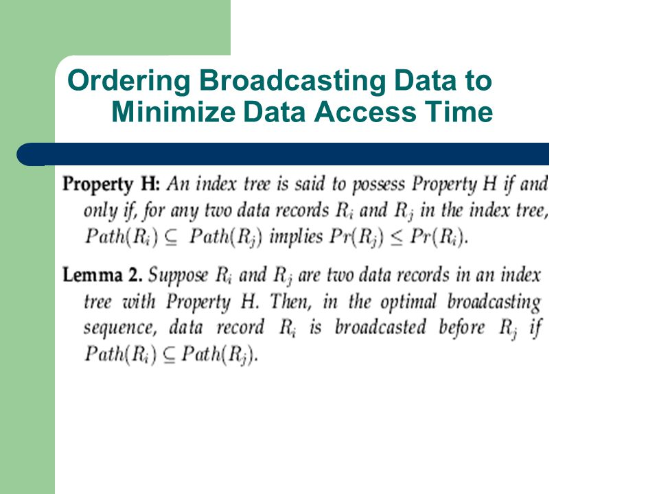 Ordering Broadcasting Data to Minimize Data Access Time