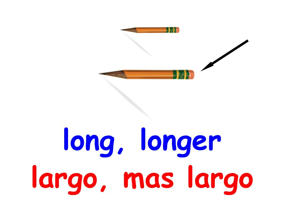 long, longer largo, mas largo