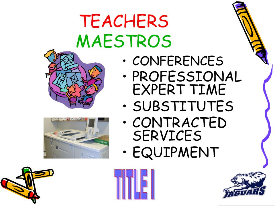 TEACHERS MAESTROS CONFERENCES PROFESSIONAL EXPERT TIME SUBSTITUTES CONTRACTED SERVICES EQUIPMENT