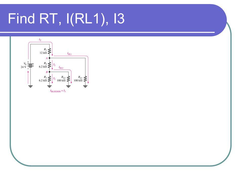 Find RT, I(RL1), I3