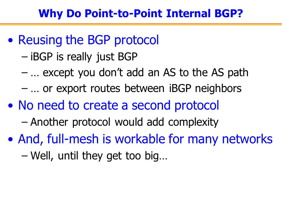 Why Do Point-to-Point Internal BGP.