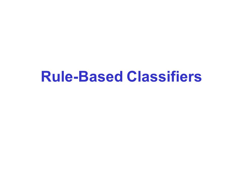 Rule-Based Classifiers