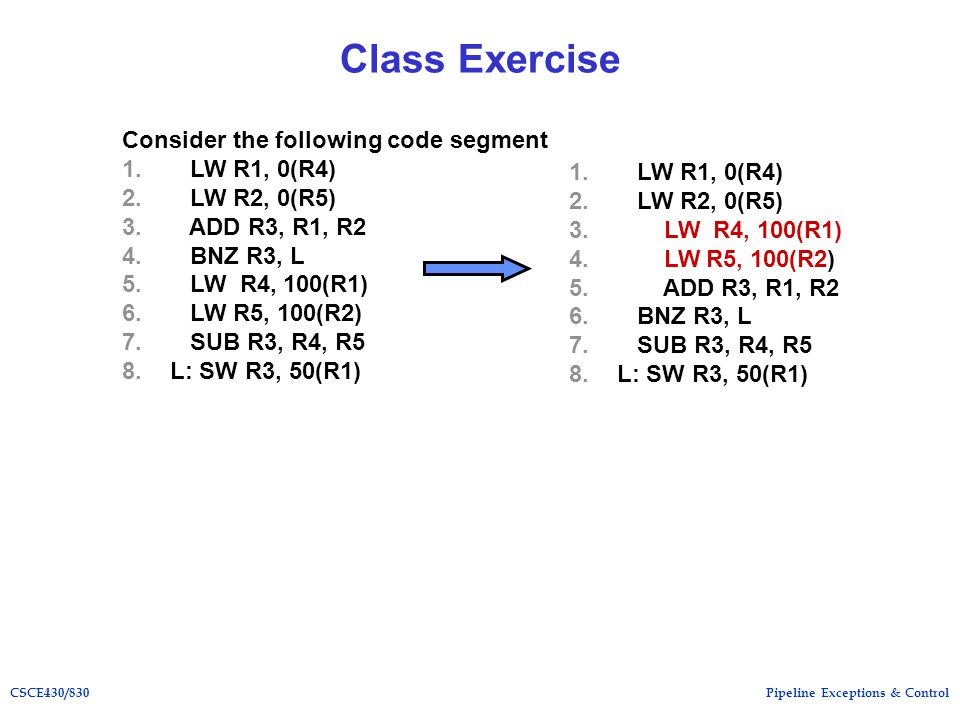 Pipeline Exceptions & ControlCSCE430/830 Class Exercise Consider the following code segment 1.