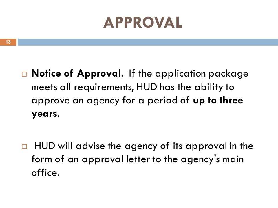 APPROVAL  Notice of Approval.