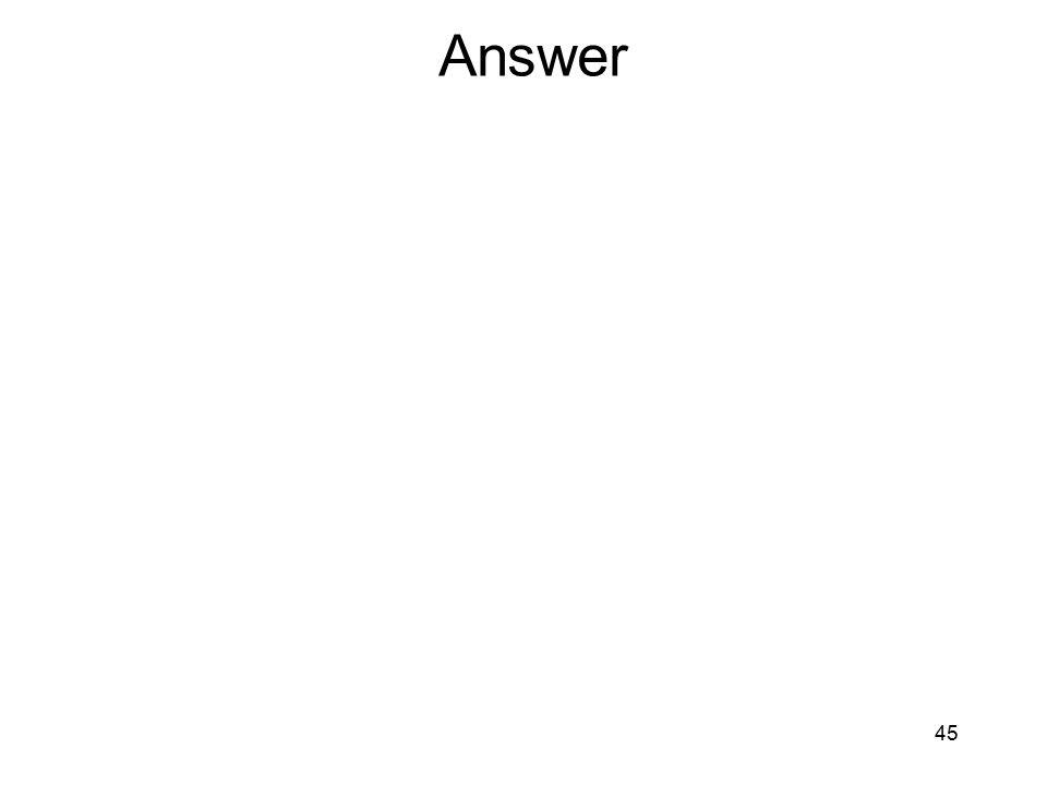 Answer 45