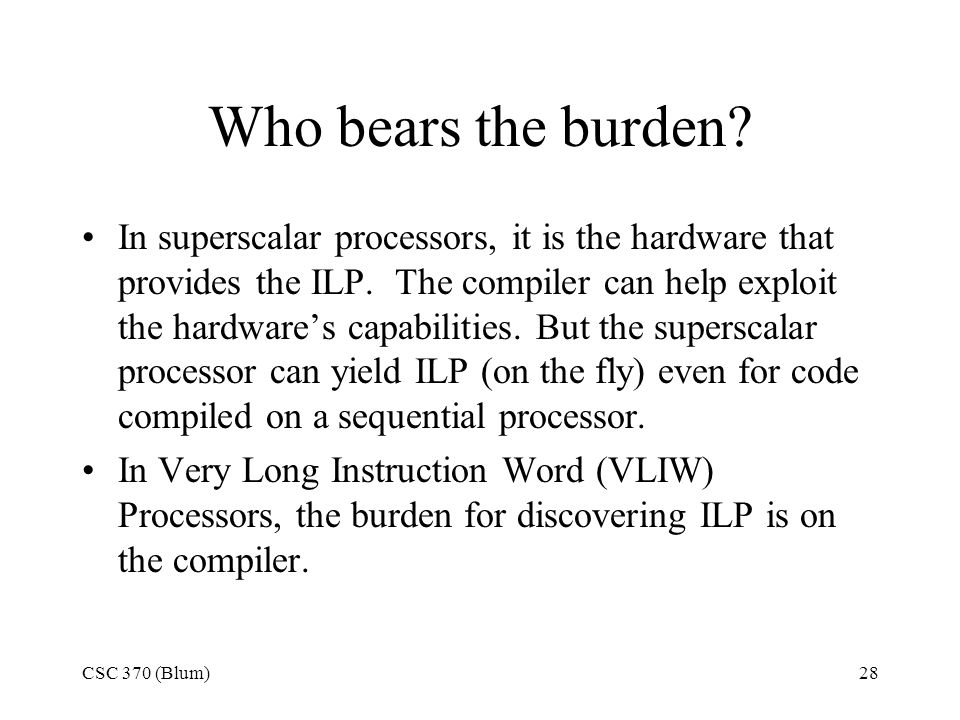 CSC 370 (Blum)28 Who bears the burden.