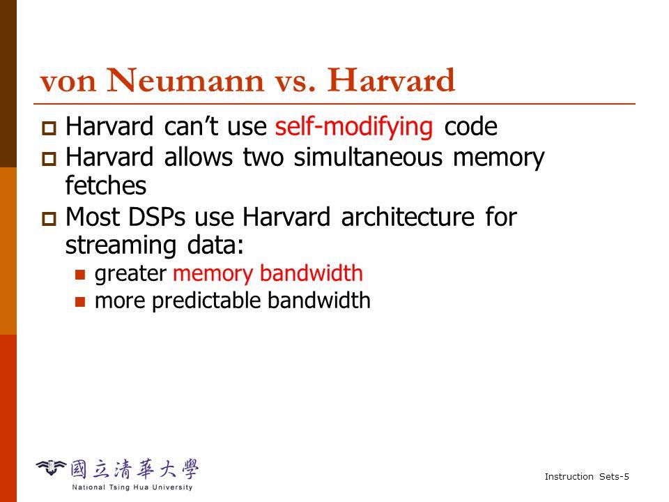 Instruction Sets-5 von Neumann vs.