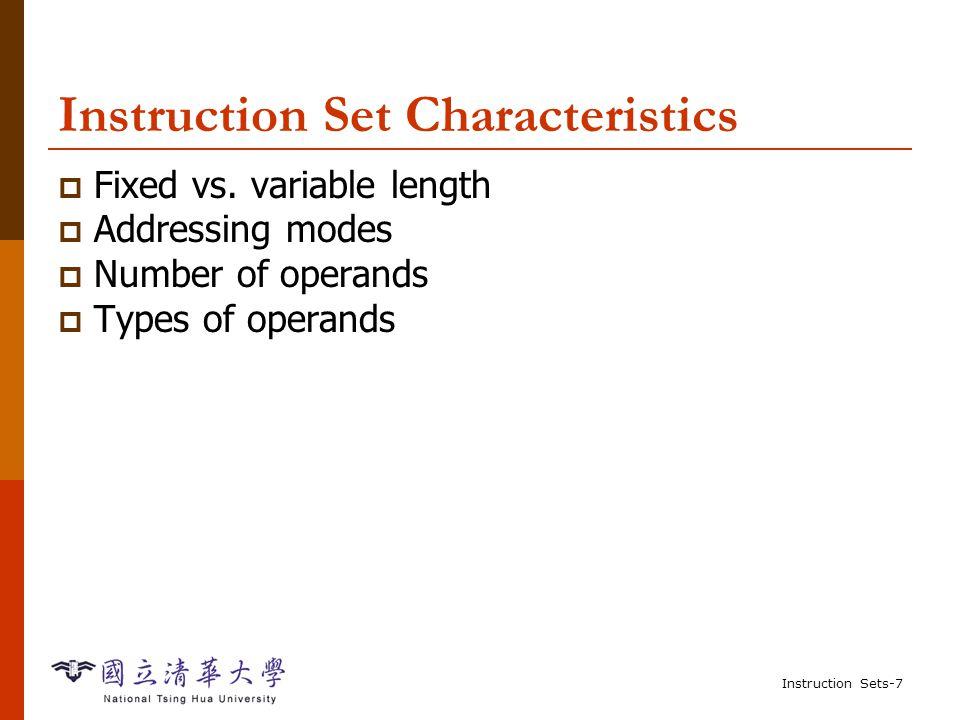 Instruction Sets-57 Example: C assignments  C: x = (a + b) - c;  Assembler: R0 = DM(_a);.