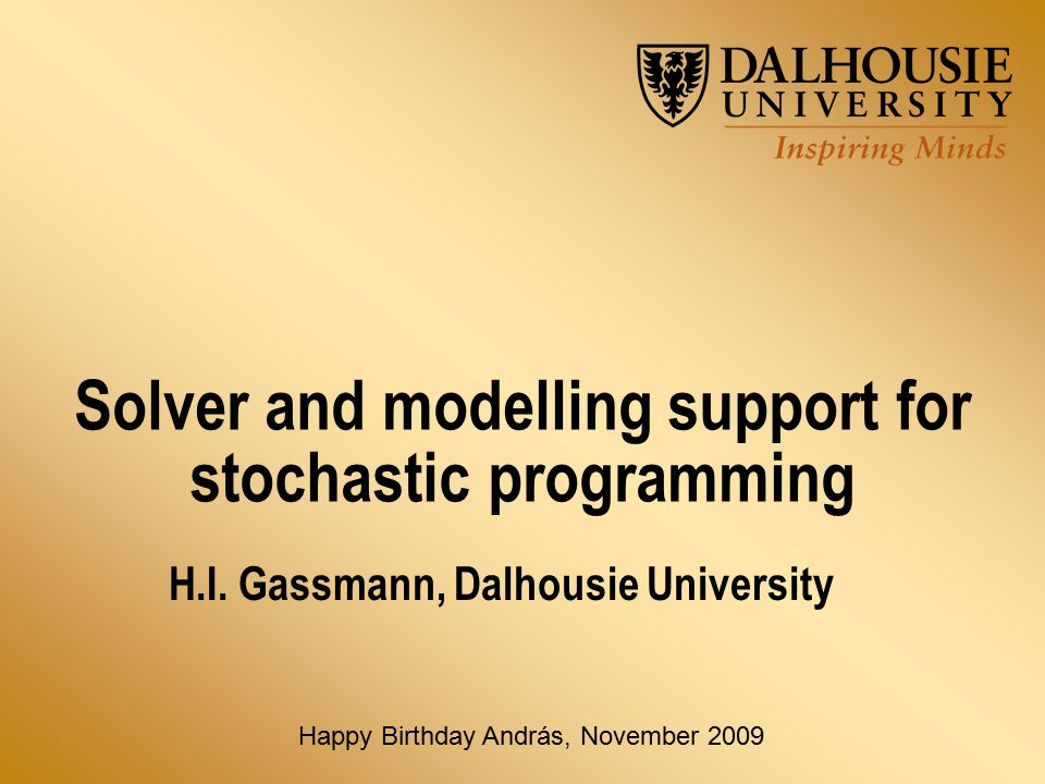 Solver and modelling support for stochastic programming H.I.