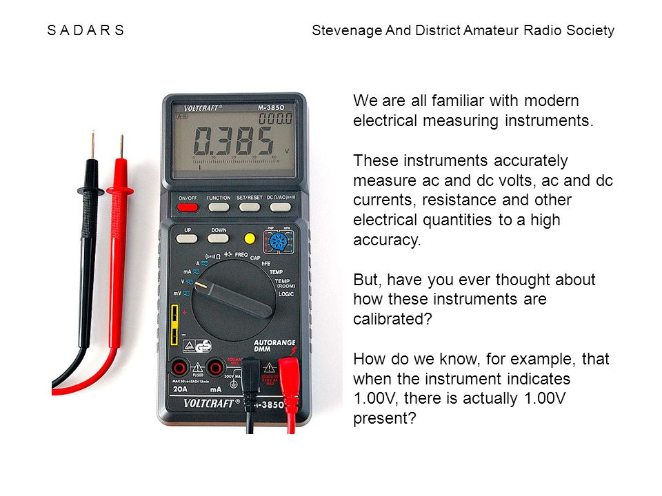 We are all familiar with modern electrical measuring instruments. These instruments accurately measure ac and dc volts, ac and dc currents, resistance