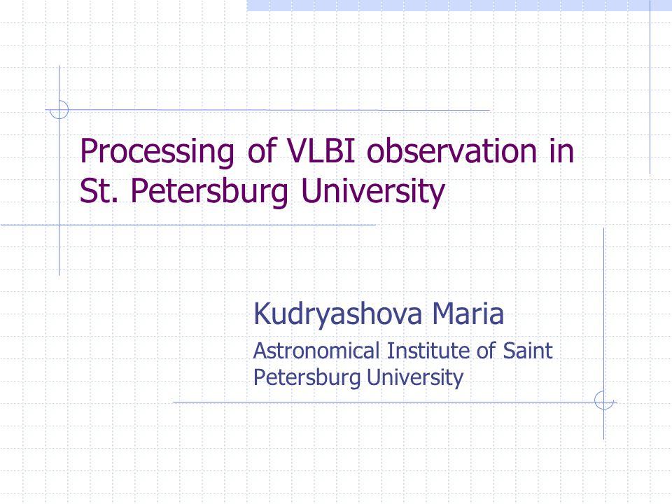 Processing of VLBI observation in St.