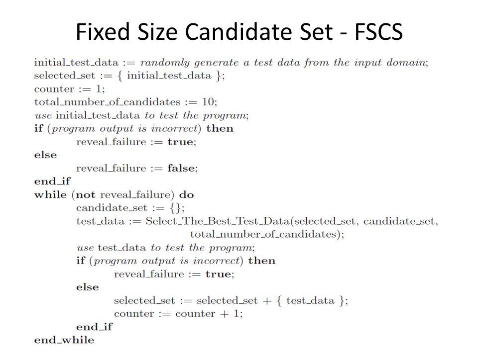 Fixed Size Candidate Set - FSCS