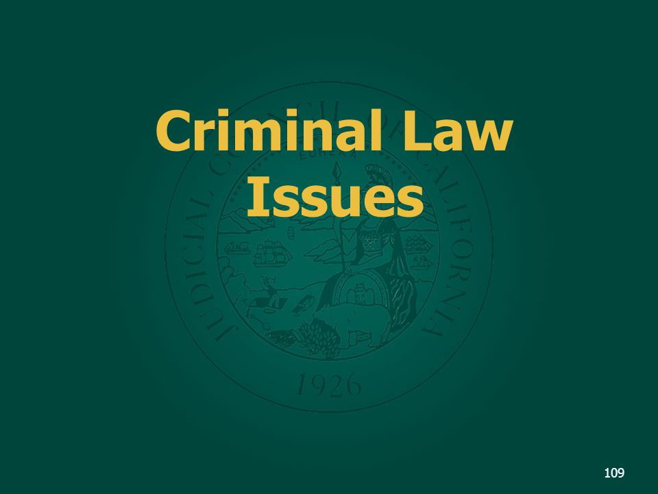 Criminal Law Issues 109
