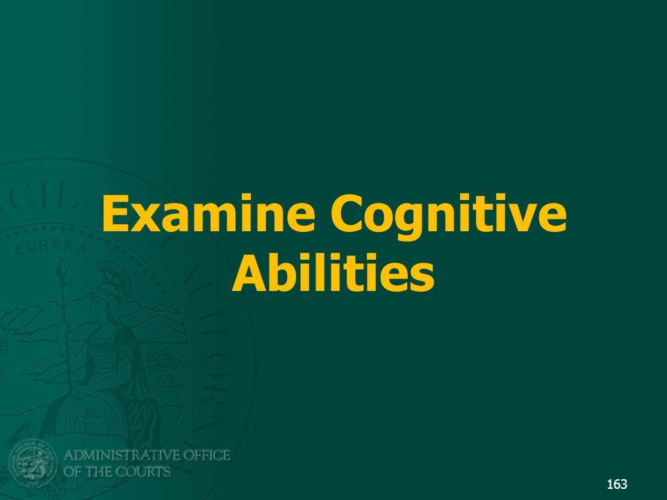 Examine Cognitive Abilities 163